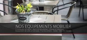 mobilier cuisine professionnel mobilier de salle et terrasse de bars restaurants finarome