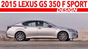 lexus es 350 sport mode 2015 lexus gs 350 f sport youtube