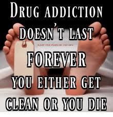 Drug Addict Meme - drug addiction doesnt last keep the plug in the sug forever you