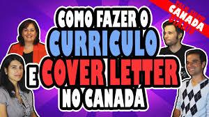 como fazer o currículo resume e cover letter no canadá
