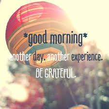 morning quotes to start an amazing day inspirational quotes