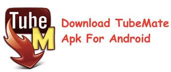 tubemate apk free for android free tubemate 2018 apk tubemate