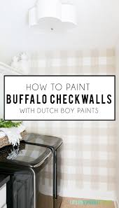 how to paint a buffalo check wall life on virginia street