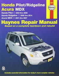 honda pilot ridgeline and acura mdx automotive repair manual