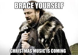 Christmas Is Coming Meme - brace yourself christmas music is coming brace yourself the soccer