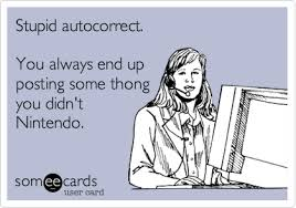 Autocorrect Meme - stupid autocorrect you always end up posting some thong you didn t