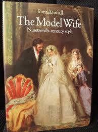 the model wife nineteenth century style rona randall
