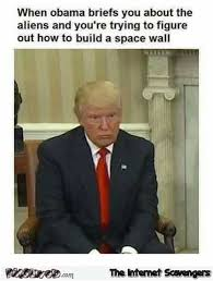 Build A Meme - trump figuring out how to build a space wall funny meme pmslweb