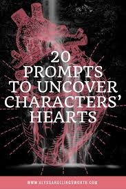 Seeking Characters 20 Prompts To Uncover Characters Hearts Alyssa Hollingsworth