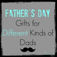 father u0027s day gift ideas for different kinds of dads the