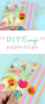 diy emoji paper clips easy to make and cheap just using kid u0027s