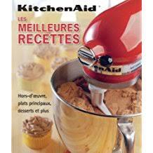 l essentiel de la cuisine par kitchenaid amazon fr livre recette kitchenaid