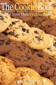 the cookie book make your own cookies easily kindle edition by