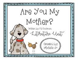 by p d are you my by p d eastman literature unit tpt