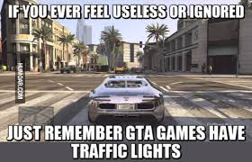 Gta Memes - gta games have traffic lights humoar com