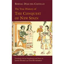 true history of the conquest of new spain