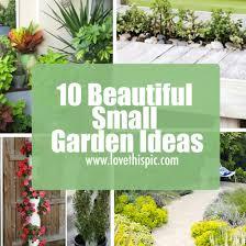Beautiful Garden Ideas Pictures 10 Beautiful Small Garden Ideas