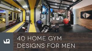 40 private home gym designs for men youtube