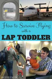 How to survive flying with a lap toddler trips with tykes