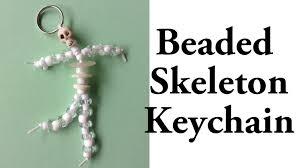 Diy Halloween Skeleton by Beaded Skeleton Keychain Diy Halloween Tutorial Youtube