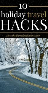 thanksgiving travel weather 10 helpful holiday travel tips diary of a debutante