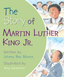the story of martin luther king jr johnny ray moore amy wummer
