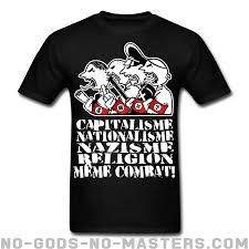 Meme Shirts - t shirt capitalisme nationalisme nazisme religion même combat no