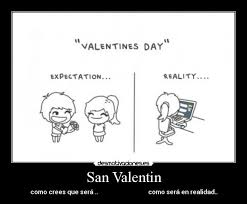 imagenes ironicas del dia de san valentin usuario la menda desmotivaciones