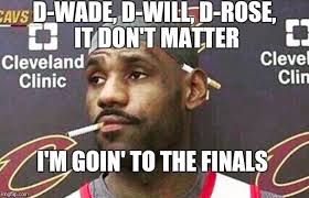 Wade Meme - image tagged in lebron cigarette imgflip