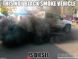 Diesel Truck Meme - is just diesel imgflip
