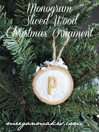 wood disk christmas ornaments what meegan makes