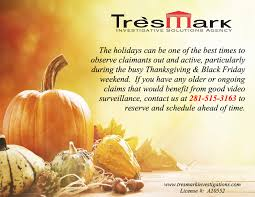 thanksgiving and the black friday weekend trèsmark investigative