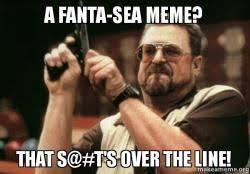 Fanta Sea Meme - a fanta sea meme that s t s over the line make a meme