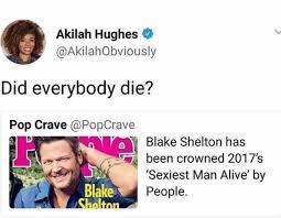 Blake Shelton Meme - dopl3r com memes akilah hughes akilahobviously did everybody