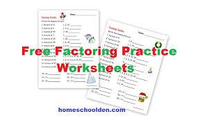 factoring practice worksheets u2013 holiday theme homeschool den