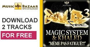 Magic System Meme Pas Fatigue - m礫me pas fatigu礬 single magic system mp3 buy full tracklist
