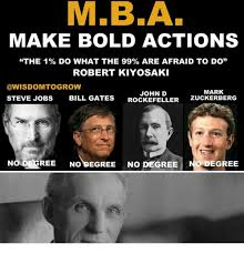 Bill Gates Steve Jobs Meme - make bold actions the 1 do what the 99 are afraid to do robert
