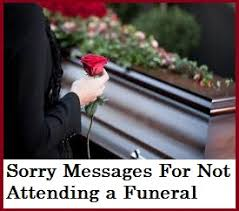 wedding wishes not attending sorry messages sorry messages for not attending a funeral