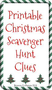 printable christmas scavenger hunt clues 2016 edition between