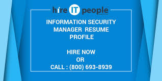 Information Security Manager Resume Information Security Manager Resume Profile Hire It People We