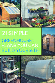 green house plans designs 21 cheap easy diy greenhouse designs you can build yourself