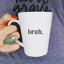 buy bruh ceramic coffee mug at frankly noted for only 13 00