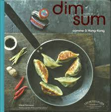 cuisine hongkongaise bibliographie dim sum comme à hong kong ël petrossian