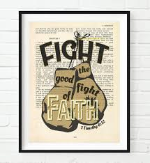 Good Fight Fight The Good Fight Of Faith 1 Timothy 6 12 Bible Page