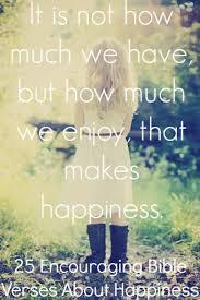 encouraging bible verses happiness