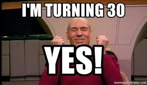 Jean Luc Picard Meme Generator - i m turning 30 yes jean luc picard full of win no text meme