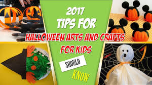 best ideas of halloween arts and crafts for kids 2017 youtube