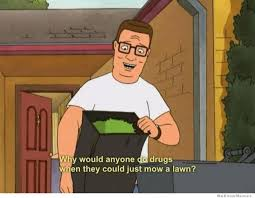 my favorite quote from king of the hill