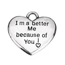 Engraved Charms Ma Shape I Am A Better Me Because Of You Friendship Heart Shaped