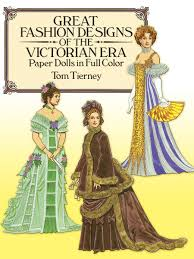 great fashion designs of the victorian era paper dolls in full